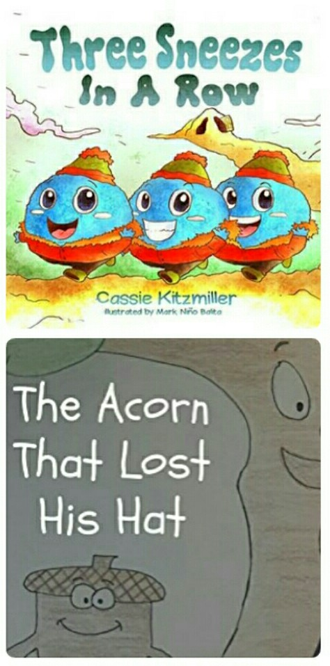 The Acorn That Lost His Hat & Three Sneezes in a Row