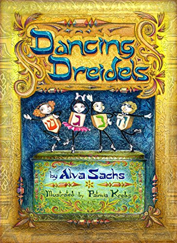 Dancing Dreidels by Alva Sachs