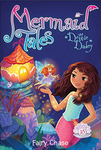 Fairy Chase (Mermaid Tales Book 18)