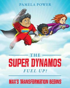 The Super Dynamos by Pamela Power