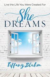She Dreams: Live the Life You Were Created For
