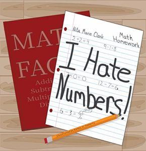 I Hate Numbers by Nita Marie Clark & Kathy N. Doherty