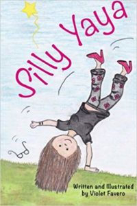 Silly Yaya by Violet M Favero (Author, Draft Writer)