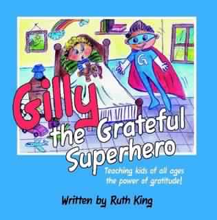 Gilly the Grateful Superhero