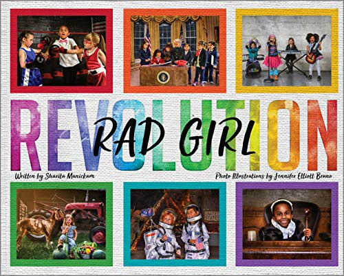 RAD Girl Revolution by Sharita Manickam