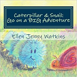 Caterpillar and Snail: Go on a Big Adventure