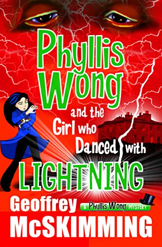 Phyllis Wong & The Girl Who Danced With Lightning