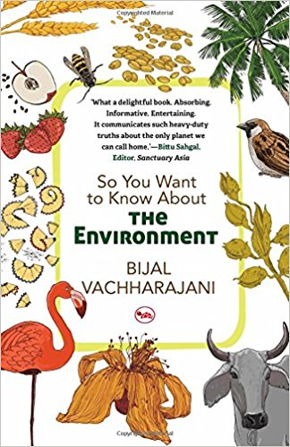 So You Want To Know About The Environment?