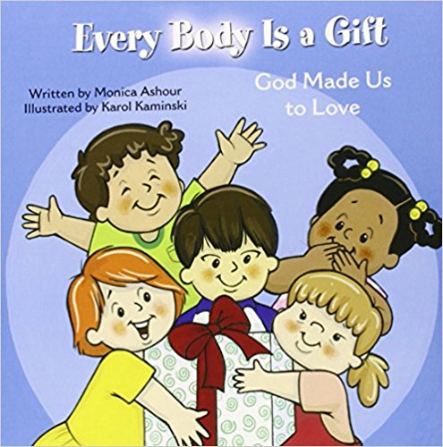 Every Body Is a Gift: God Made Us to Love