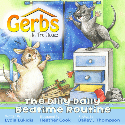 Gerbs in the House: The Dilly Dally Bedtime Routine