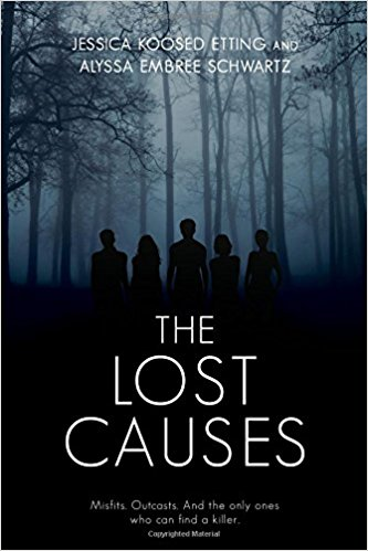 THE LOST CAUSES by Jessica Etting & Alyssa Schwartz