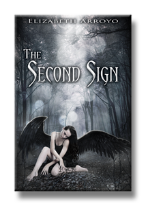 The Second Sign Series by Elizabeth Arroyo