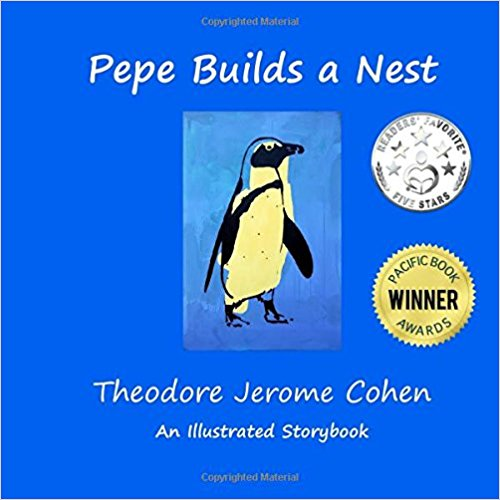 Pepe Builds a Nest by Theodore Jerome Cohen