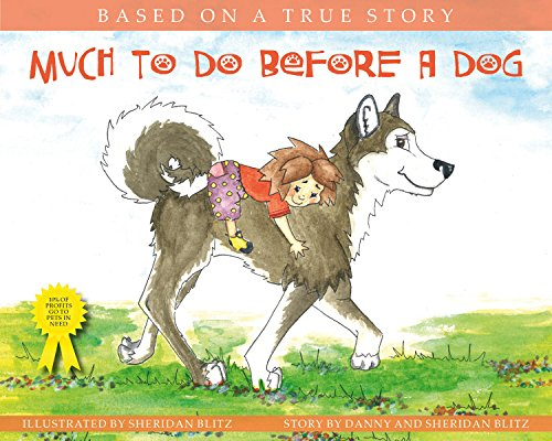 Author Danny Blitz on Much To Do Before A Dog!