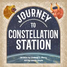 Journey to Constellation Station by Lindsay C. Barry!