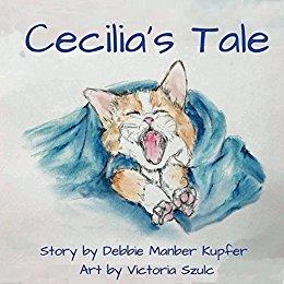 Cecilia's Tale by Debbie Manber Kupfer!