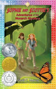 Sophie and Scottie's Adventures of the Monarch Mystery by Cindy Murray