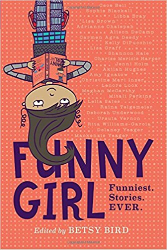 Meet the Funny Girl – Betsy Bird on Funniest. Stories. Ever!