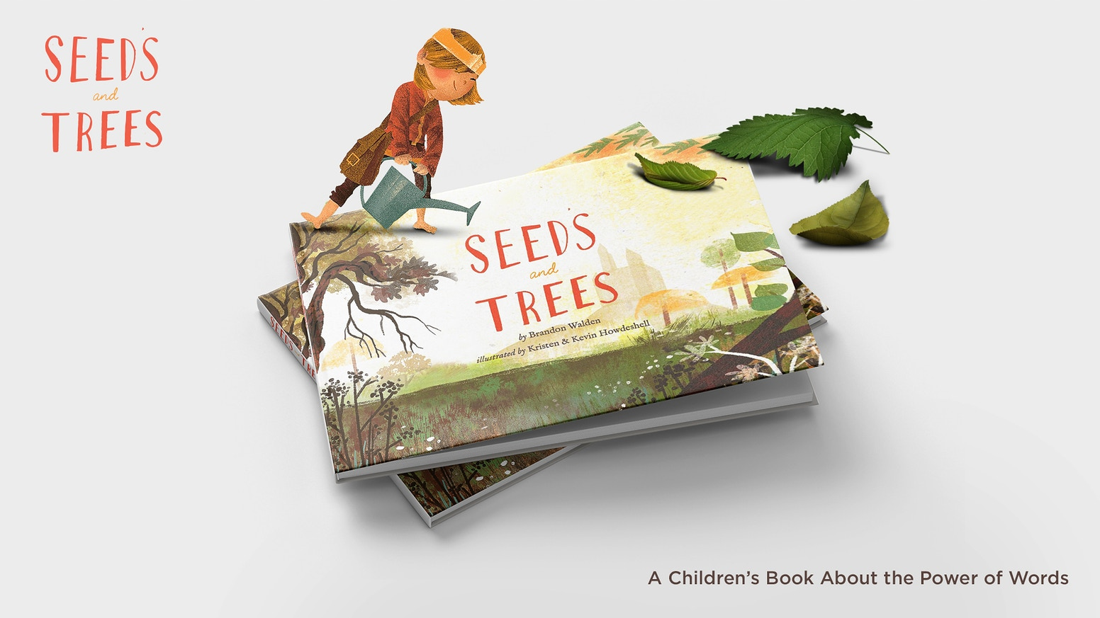 Seeds & Trees: A Children's Book about the Power of Words!