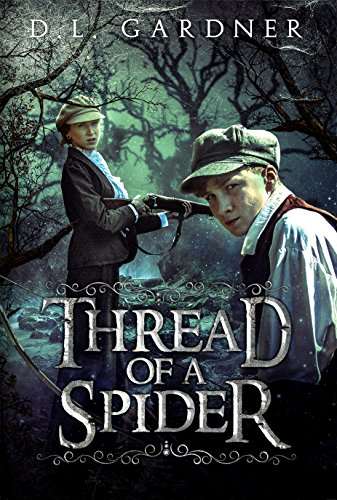 Thread of a Spider by D.L. Gardner
