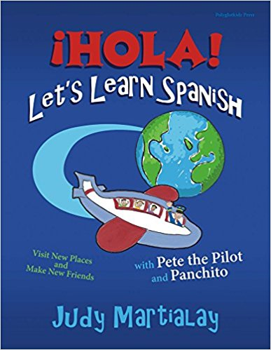 ¡hola! Let's Learn Spanish by Judy Martialay