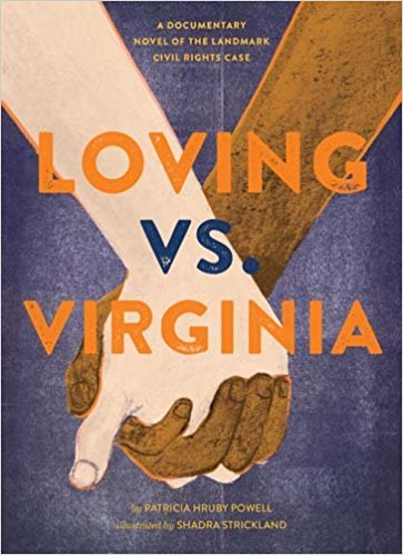 """Patricia Hruby Powell on """"Loving vs. Virginia"""""""