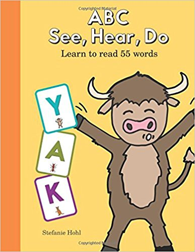ABC See, Hear, Do: Join us to learn how to Read 55 Words!