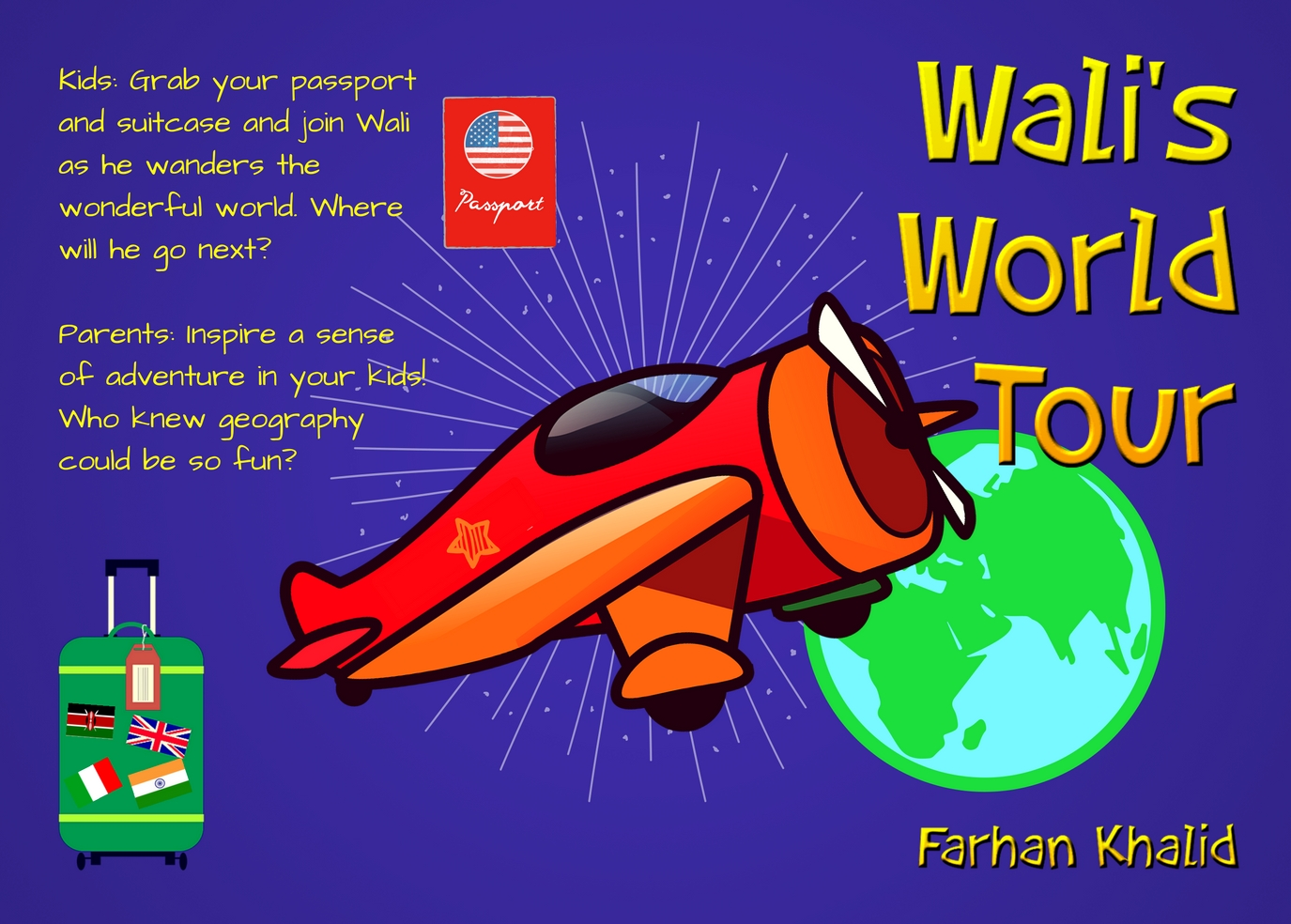 The Return of Farhan Khalid – Wali's World Tour