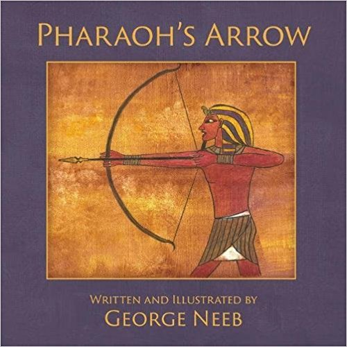 "George Neeb on ""Pharaoh's Arrow"""
