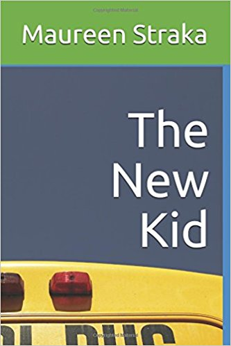 "Meet ""The New Kid"" by Maureen Straka"