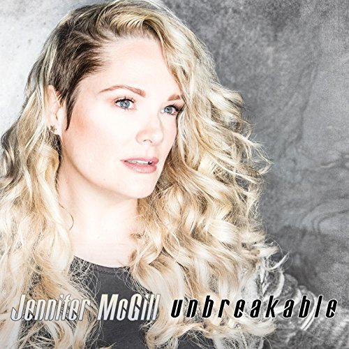Meet the UNBREAKABLE – Jennifer McGill