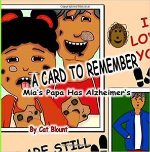 A Card to Remember: Mia's Papa Has Alzheimer's Paperback