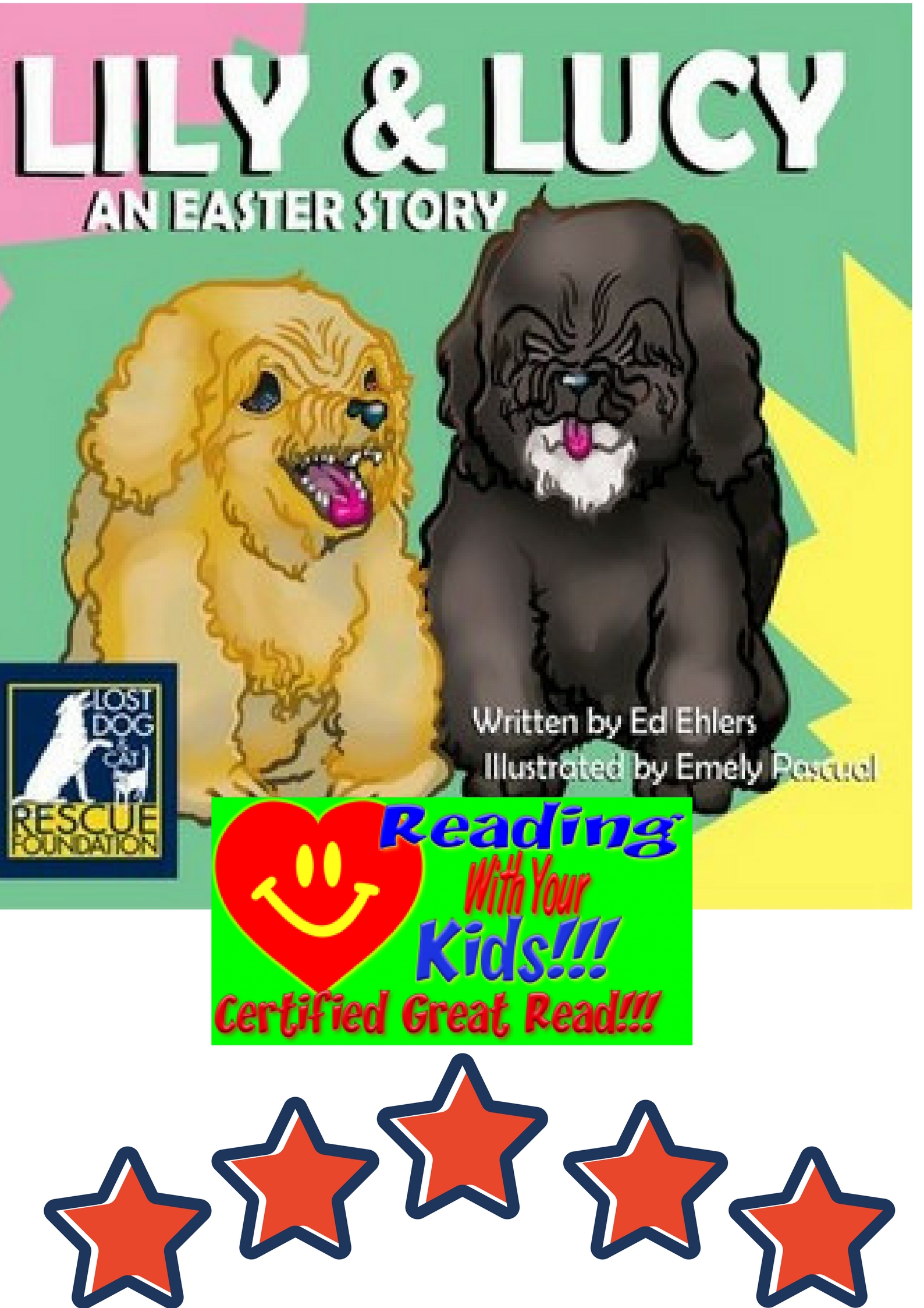 Lily and Lucy, An Easter Story: #RWYK Great Read Certified