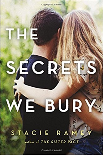 """The Secrets We Bury"" by Stacie Ramey – Author Interview"