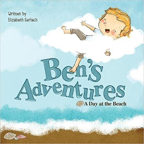 Join us & Elizabeth Gerlach on a fun journey into Ben's Adventures!