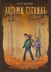 Autumn Eternal (The Fantastical Stories Told Beneath the Willow Tree Book 1)