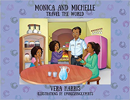 Monica and Michelle: Travel the World by Vera Harris