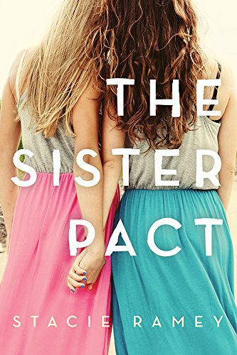 "Introducing ""The Sister Pact"" by Stacie Ramey"