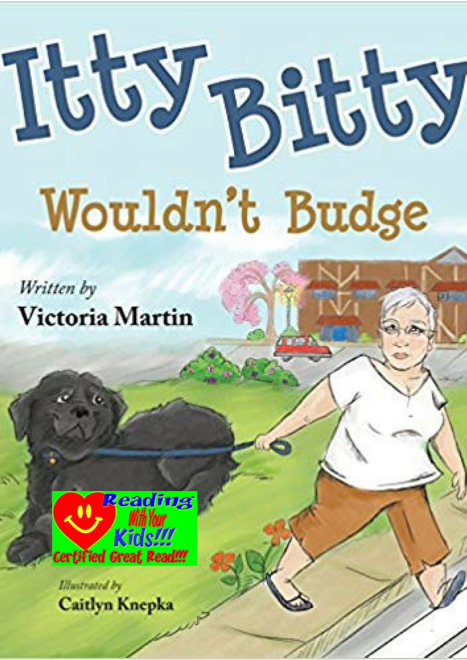 Itty Bitty Wouldn't Budge: #RWYK Great Read Certified