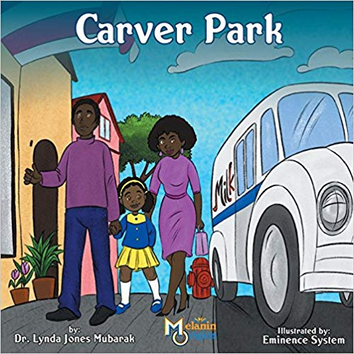 Carver Park by Dr. Lynda Jones Mubarak: #RWYK Great Read Certified