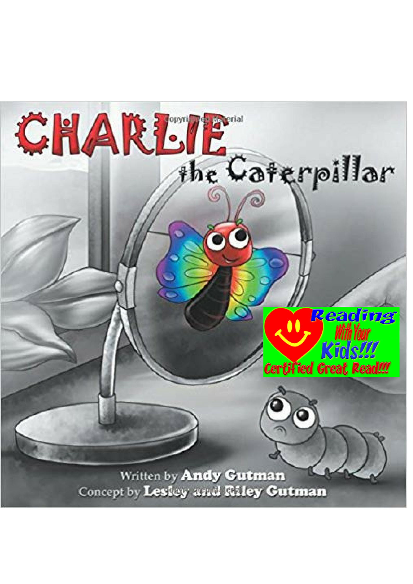 Charlie the Caterpillar by Andy Gutman: #RWYK Great Read Certified
