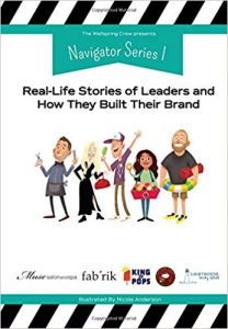 Navigator Series I: Real-Life Stories of Leaders and How They Built Their Brand