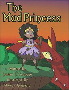 The Mud Princess