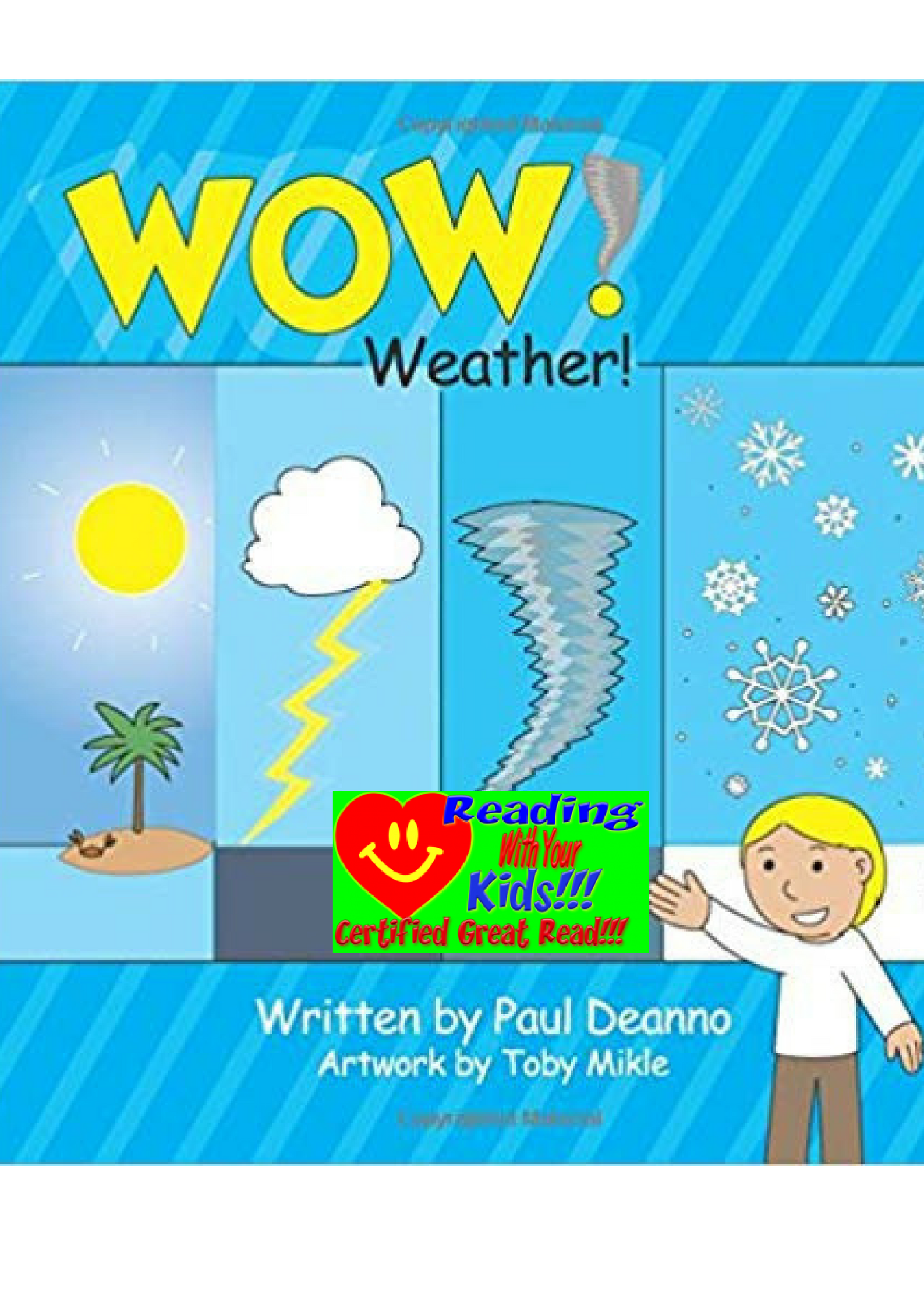 """WOW! Weather!"" by Paul Deanno: #RWYK Certified Great Read"