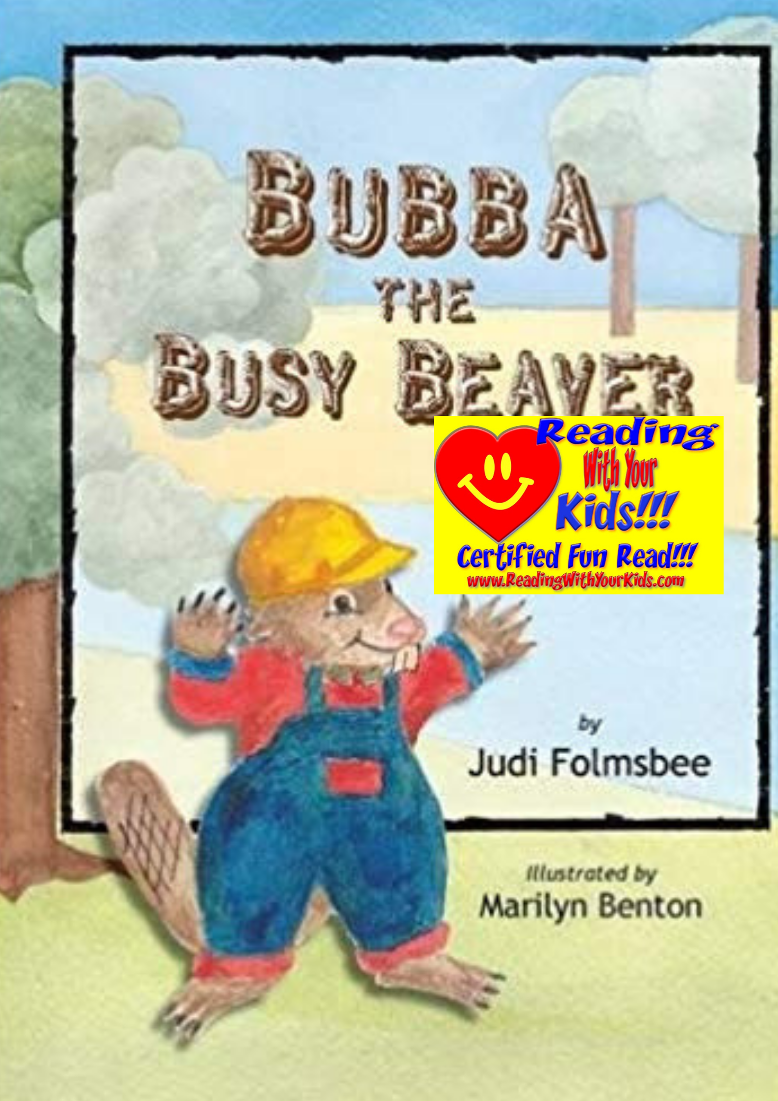 Bubba the Busy Beaver: #RWYK Certified Fun Read