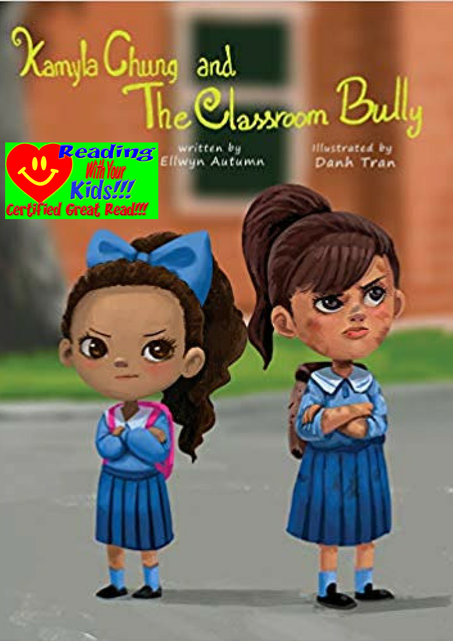 Kamyla Chung and the Classroom Bully: #RWYK Great Read Certified
