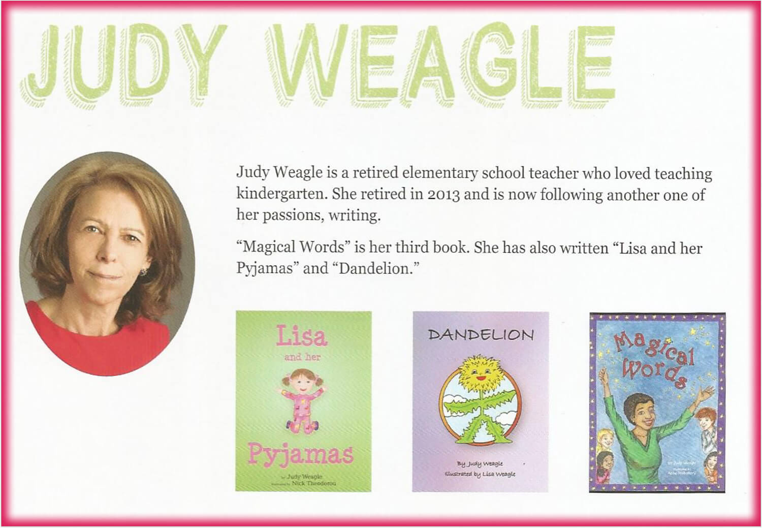 MEET Children's Author & Educator, Judy Weagle!!