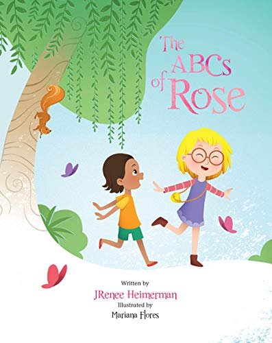 "Learn ""The ABCs of Rose"" with JRenee Heimerman!!"