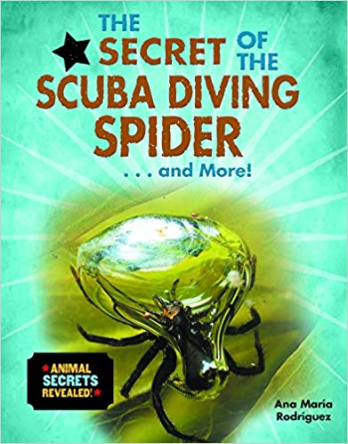 The Secret of the Scuba Diving Spider... and More! (Animal Secrets Revealed!)
