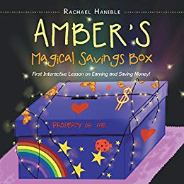 "Presenting ""Amber'S Magical Savings Box"" by Rachael Hanible!!!"